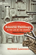 Cover Image: Biblical Theology in the Life of the Church