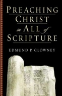 Cover Image: Preaching Christ in all of Scripture