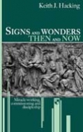 Cover Image: Signs and Wonders Then and Now