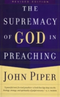 Cover Image: The Supremacy of God in Preaching